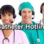 Catheter Questions? Call New Free Catheter Hotline